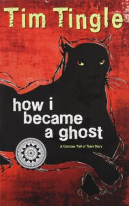 """""""How I Became a Ghost"""" by Tim Tingle book cover"""