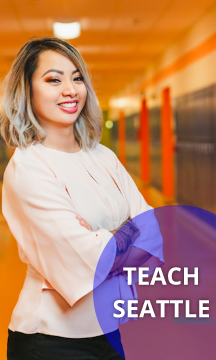 photo of teacher smiling for photo with text Teach Seattle